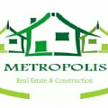 Metropolis Real Estate & Construction